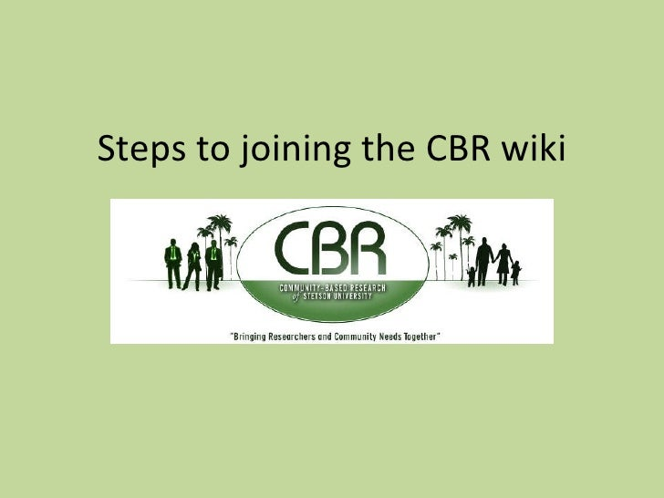 Steps to joining the CBR wiki