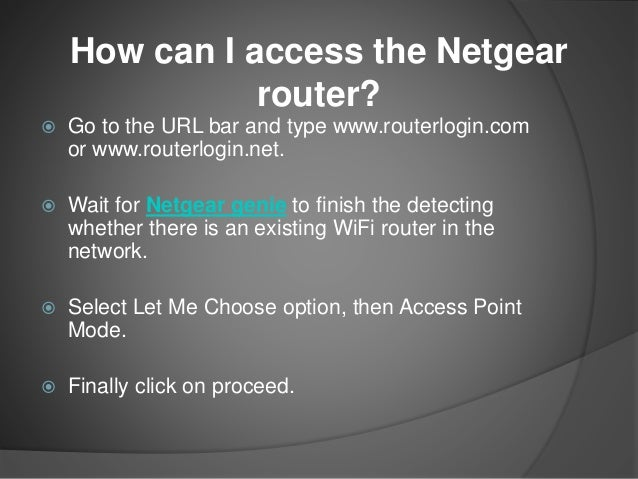 Steps to login and update the netgear wi fi router!