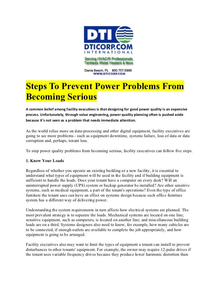 Steps To Prevent Power Problems FromBecoming SeriousA common belief among facility executives is that designing for good p...