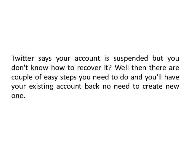 Steps to Recover a suspended Twitter Account 18002402551 Call Support Phone Number Slide 2