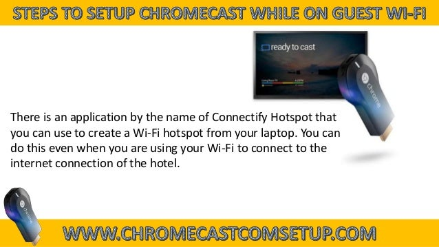 hook up to chromecast