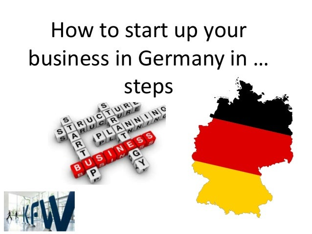 How to start up your business in Germany in … steps