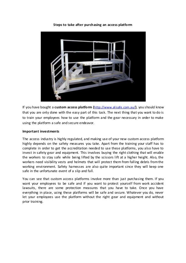 Steps to take after purchasing an access platform If you have bought a custom access platform (http://www.alisafe.com.au/)...