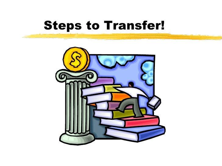 Steps to Transfer!