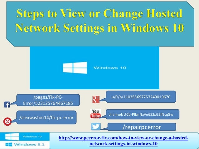 Steps to view or change hosted network settings in windows 10
