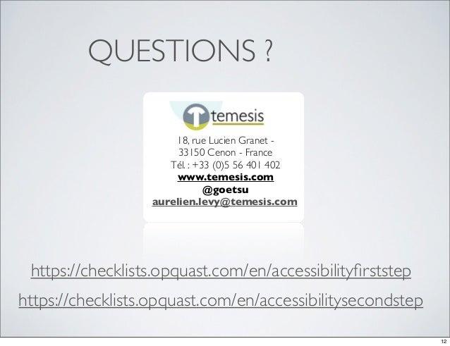 QUESTIONS ?                      18, rue Lucien Granet -                       33150 Cenon - France                     Té...