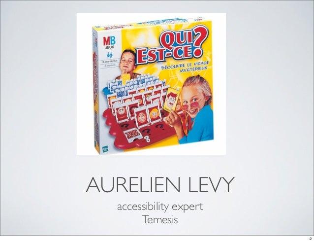 AURELIEN LEVY  accessibility expert       Temesis                         2