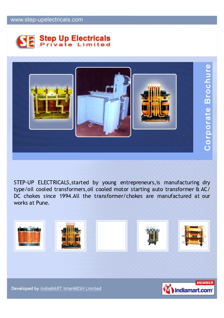 STEP-UP ELECTRICALS,started by young entrepreneurs,is manufacturing drytype/oil cooled transformers,oil cooled motor start...