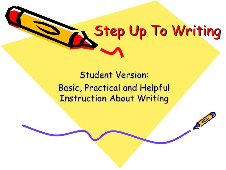 step up to writing for kids step up to writing student version basic practical and helpfulinstruction about writing