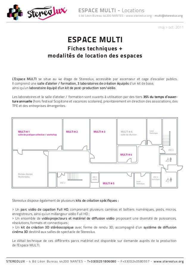 4 bd Léon Bureau 44200 NANTES - www.stereolux.org - multi@stereolux.orgESPACE MULTI - LocationsSTEREOLUX - 4 Bd Léon Burea...
