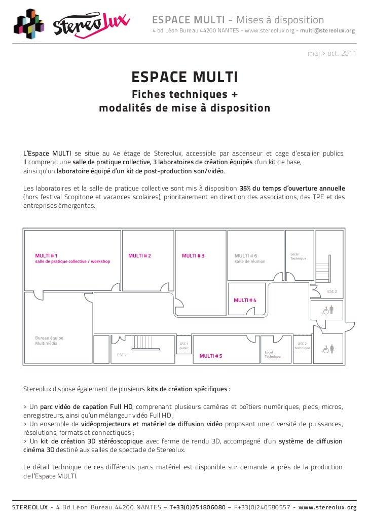ESPACE MULTI - Mises à disposition                                               4 bd Léon Bureau 44200 NANTES - www.stere...