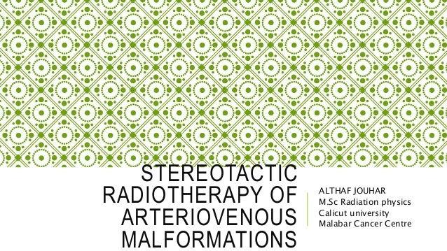 arteriovenous malformation radiotherapy