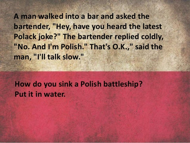 stereotypes in poland The following stereotype examples illustrate just what a stereotype is racial remarks, sexual remarks, and gender remarks are the biggest stereotypes.