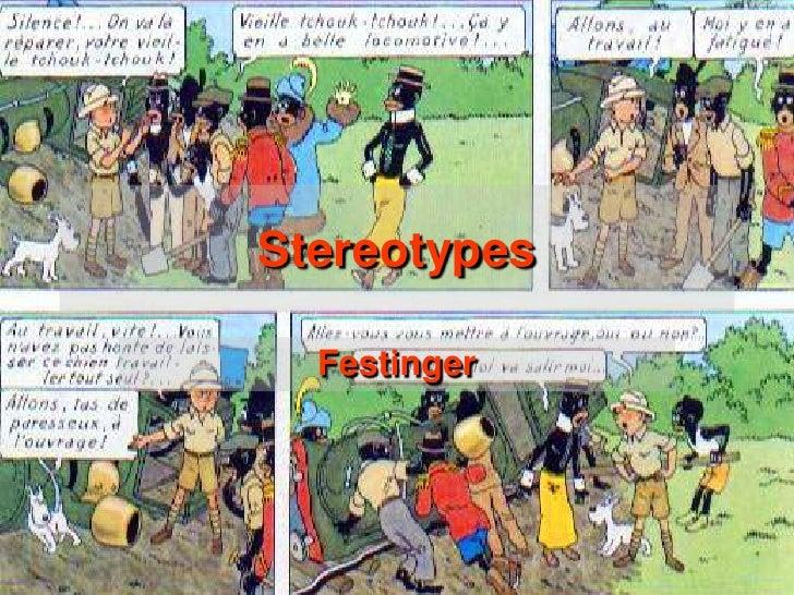 Stereotypes  Festinger