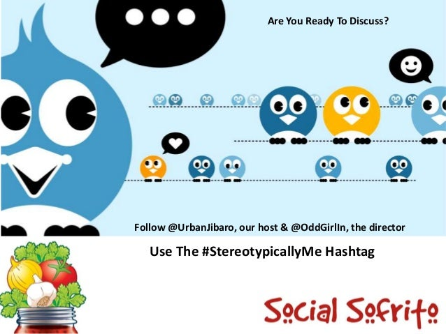 Are You Ready To Discuss?  Follow @UrbanJibaro, our host & @OddGirlIn, the director  Use The #StereotypicallyMe Hashtag