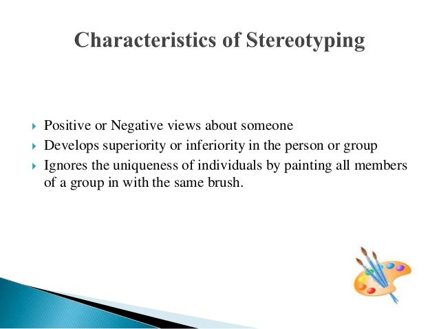 What are the negative aspects of stereotypes