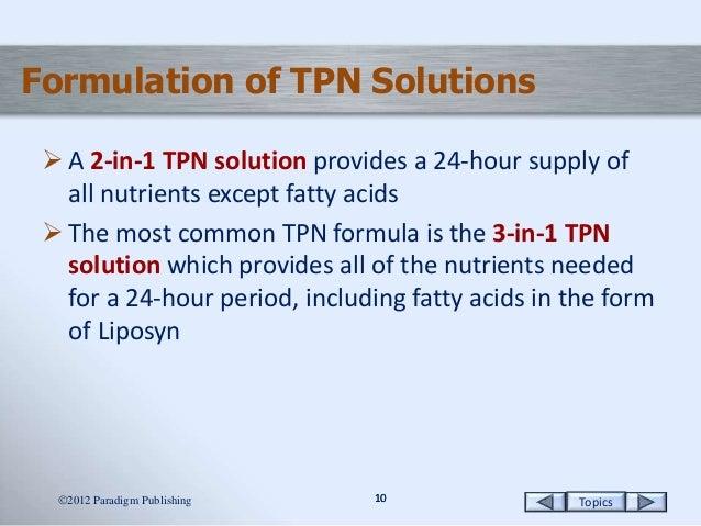 2 in 1 vs 3 in 1 tpn Total Parenteral Nutrition