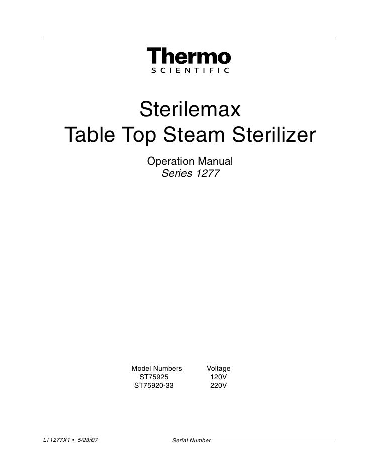 Sterilemax        Table Top Steam Sterilizer                          Operation Manual                            Series 1...