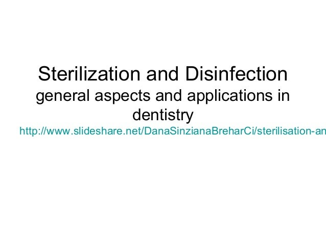 Sterilization and Disinfection Methods in Dentistry