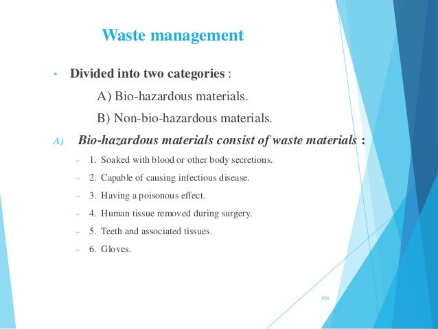 • Divided into two categories : A) Bio-hazardous materials. B) Non-bio-hazardous materials. A) Bio-hazardous materials con...