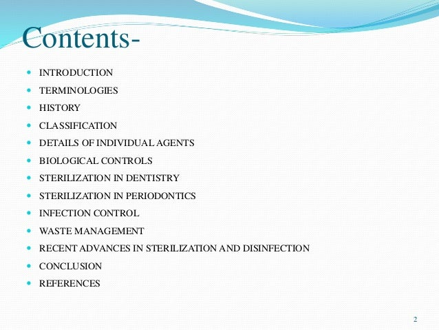 Contents-  INTRODUCTION  TERMINOLOGIES  HISTORY  CLASSIFICATION  DETAILS OF INDIVIDUAL AGENTS  BIOLOGICAL CONTROLS ...