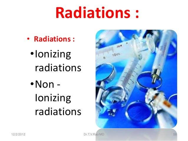 Radiations :            • Radiations :            •Ionizing             radiations            •Non -             Ionizing ...