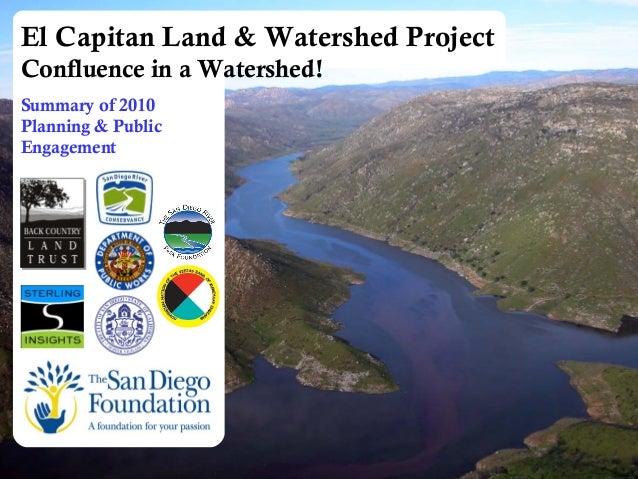  El Capitan Land & Watershed Project Progress Overview  June 2010  1 El Capitan Land & Watershed Project Confluence in...