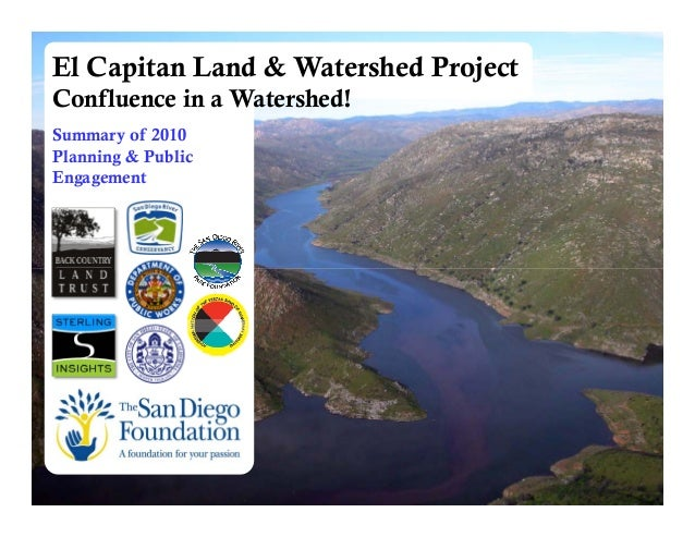 i El Capitan Land & Watershed Projecti Progress Overview i June 2010 i 1 El Capitan Land & Watershed Project Confluence in...