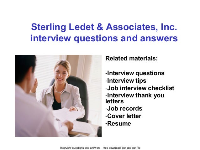 Interview questions and answers – free download/ pdf and ppt file Sterling Ledet & Associates, Inc. interview questions an...