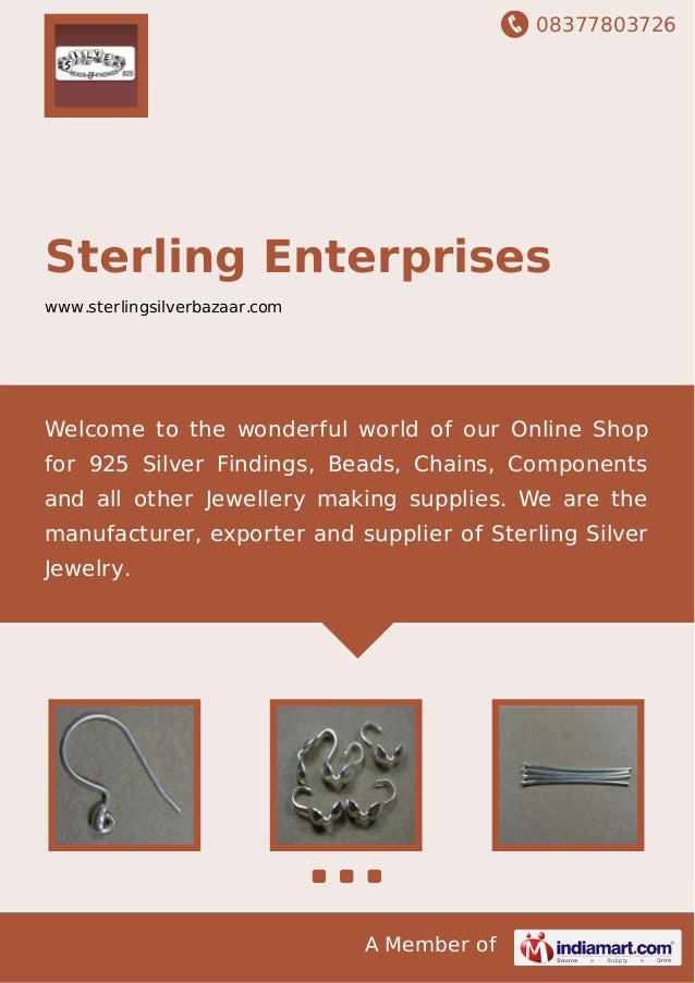 08377803726 A Member of Sterling Enterprises www.sterlingsilverbazaar.com Welcome to the wonderful world of our Online Sho...