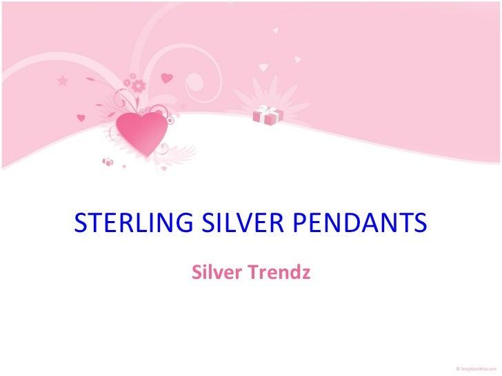 STERLING SILVER PENDANTS Silver Trendz