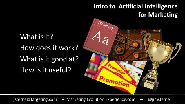 jsterne@targeting.com – Marketing Evolution Experience.com – @jimsterne What is it? How does it work? What is it good at? ...