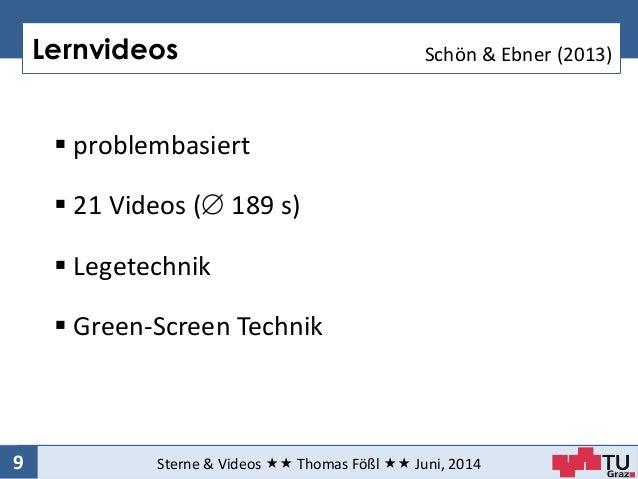 Lernvideos Sterne & Videos  Thomas Fößl  Juni, 20149  problembasiert  21 Videos ( 189 s)  Legetechnik  Green-Scre...