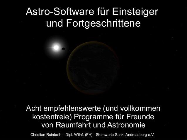 Astro-Software für Einsteiger und Fortgeschrittene Acht empfehlenswerte (und vollkommen kostenfreie) Programme für Freunde...