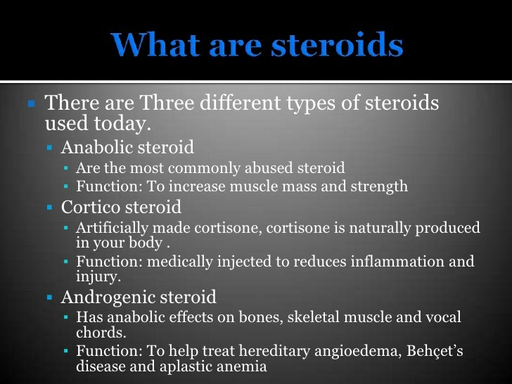 what are generally steroids