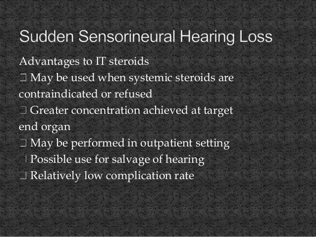 sudden sensorineural hearing loss ssnhl intervention This trial aims to compare the efficacy of oral prednisone vs methylprednisolone injected into the middle ear for the treatment of moderate-to-severe, sudden sensorineural hearing loss (inner ear hearing loss affecting one ear that occurs over less than 72 hours.