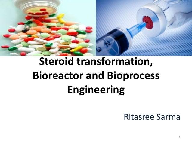 Steroid transformation, bioreactor and bioprocess engineering