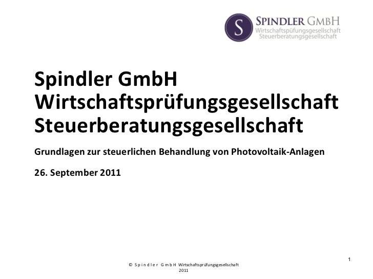 Spindler GmbH Wirtschaftsprüfungsgesellschaft Steuerberatungsgesellschaft   Grundlagen zur steuerlichen Behandlung von Pho...