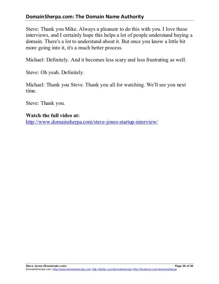 DomainSherpa.com: The Domain Name Authority Steve: Thank you Mike. Always a pleasure to do this with you. I love...