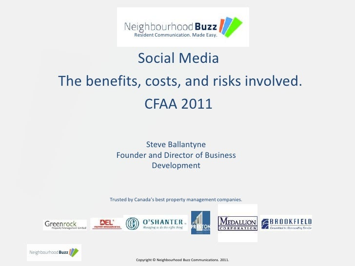 Resident Communication. Made Easy.<br />Social Media<br /> The benefits, costs, and risks involved.<br />CFAA 2011<br />St...
