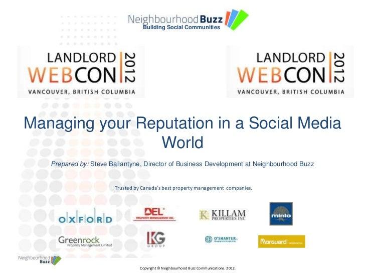 Building Social CommunitiesManaging your Reputation in a Social Media                 World   Prepared by: Steve Ballantyn...
