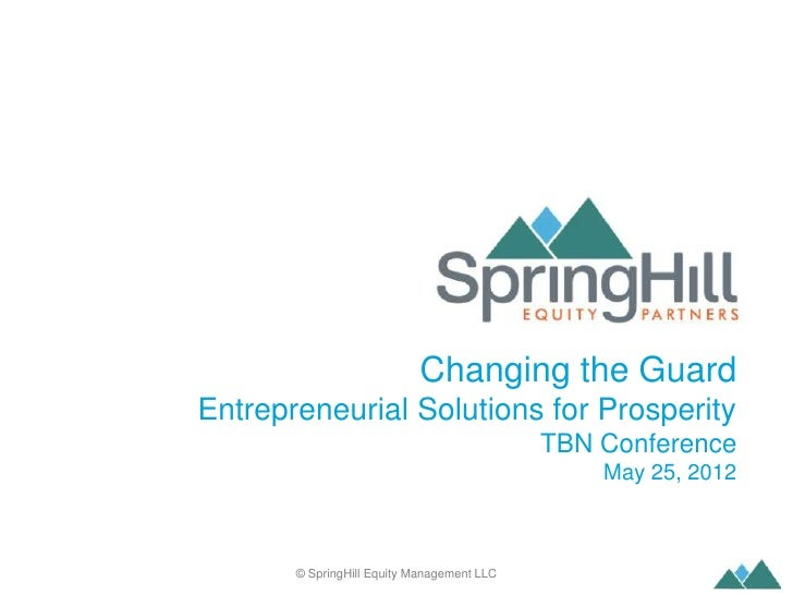 Changing the Guard    Entrepreneurial Solutions for Prosperity                                                TBN Conferen...