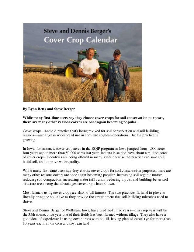 By Lynn Betts and Steve BergerWhile many first-time users say they choose cover crops for soil conservation purposes,there...