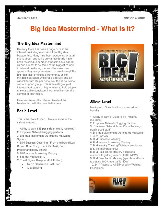 JANUARY 2013                                                                      ONE OF A KIND!           Big Idea Master...