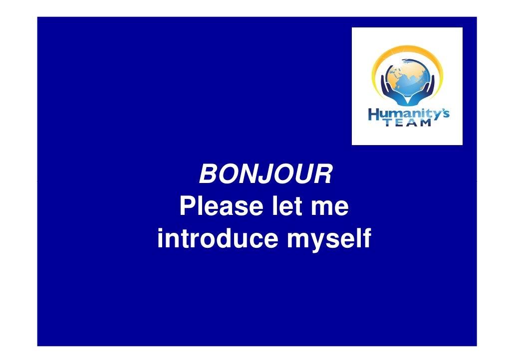 BONJOUR   Please let me introduce myself