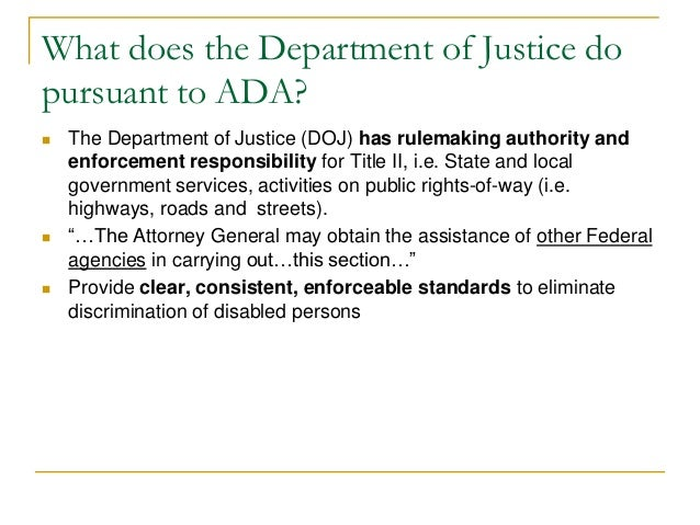 DEPARTMENT OF JUSTICE 28 CFR Parts 35 and   ADA Title III