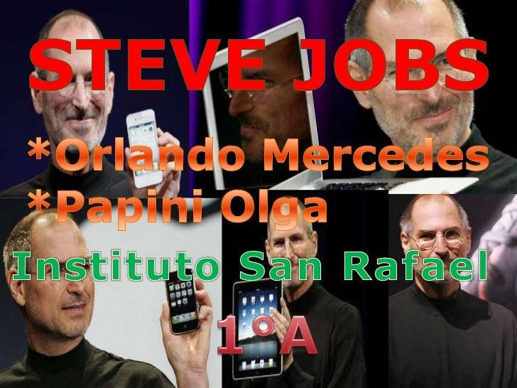    Steven Paul Jobs nació en San Francisco el 24 de    febrero de 1955 y falleció en Palo Alto, California el 5 de    oct...