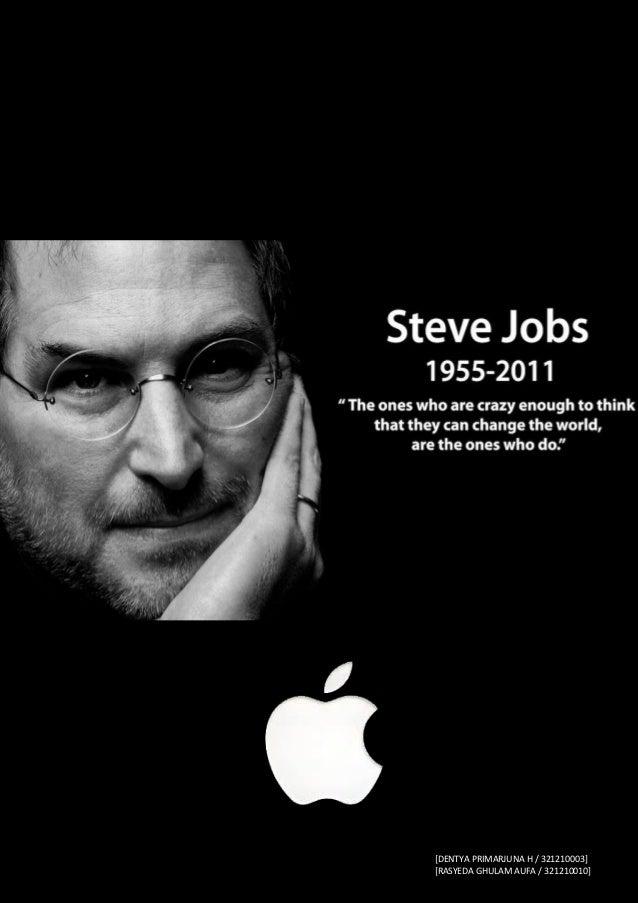 0|Steve Jobs               [DENTYA PRIMARJUNA H / 321210003]               [RASYEDA GHULAM AUFA / 321210010]