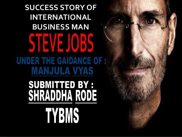 Steve Jobs Success Story Of International Businessman