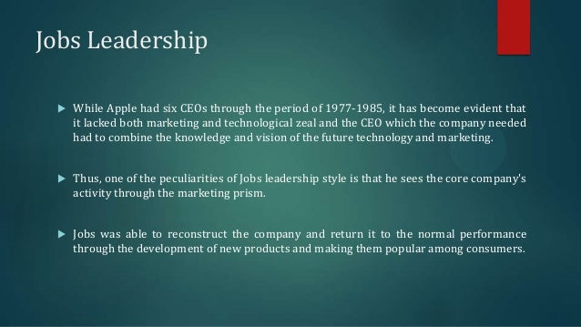 ceo steve jobs leadership style We have never seen such an outpouring of grief for a corporate ceo as we did when steve jobs  jobs also did not confuse leadership with management his style was.